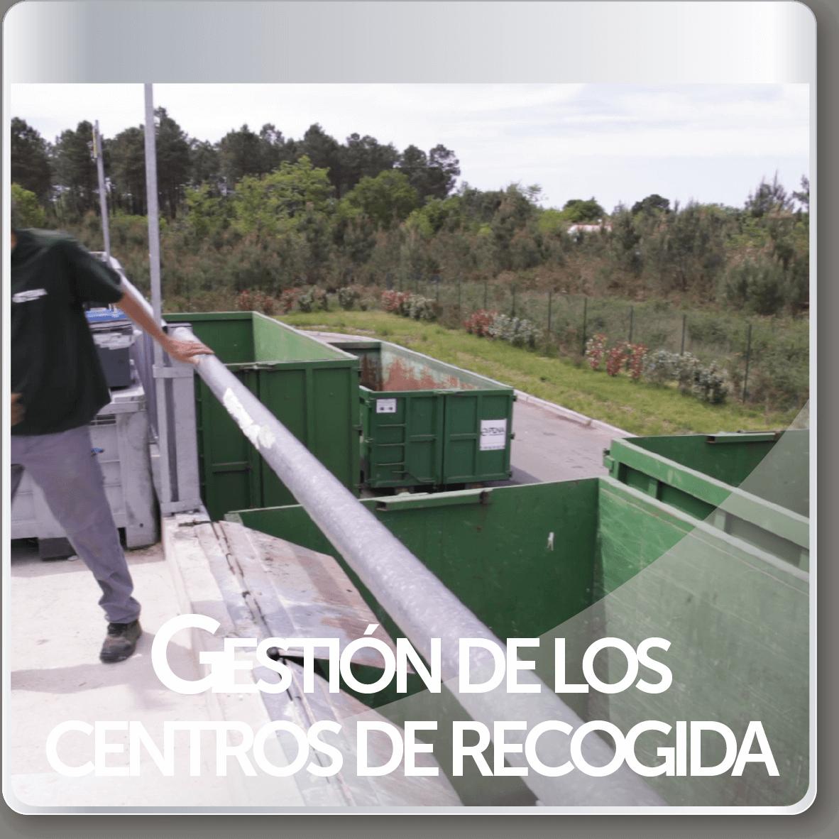 gestion de los centros de recogida